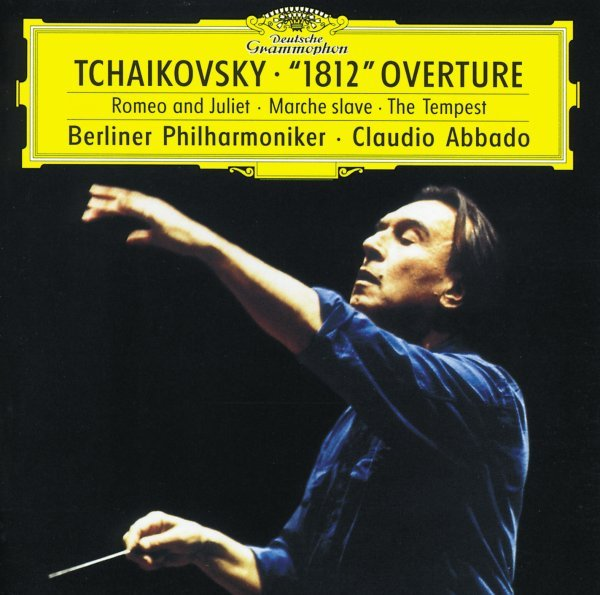 "Tchaikovsky: Ouverture Solenelle Op.49 ""1812""; Fantasy Overture ""The Tempest""; Marche Slave, Op. 31; Fantasy Overture ""Romeo And Juliet"""