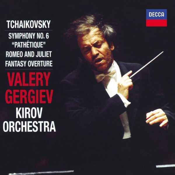 Tchaikovsky: Symphony No.6; Romeo and Juliet Fantasy Overture