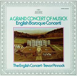 Trevor Pinnock - A Grand Concert Of Musick