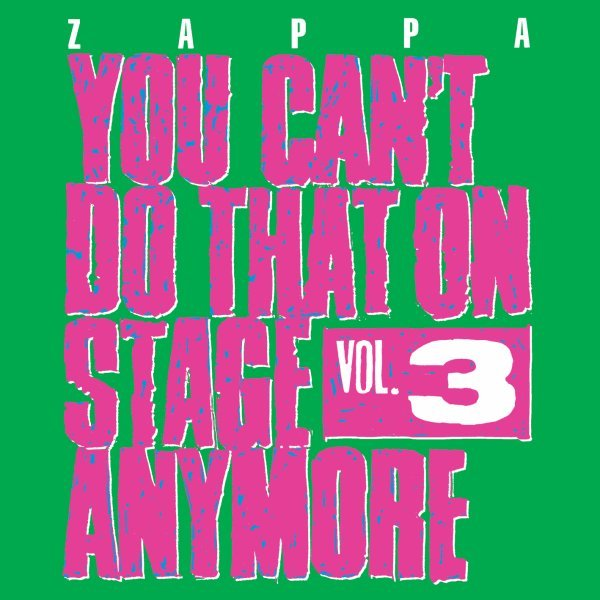 You Can't Do That On Stage Anymore, Vol. 3