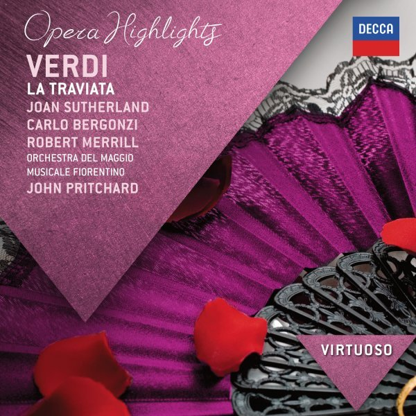 Verdi: La Traviata - Highlights