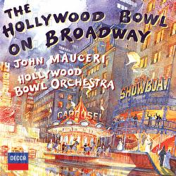 The Hollywood Bowl On Broadway