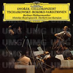 Dvorák: Cello Concerto In B Minor, Op.104, B. 191 / Tchaikovsky: Variations On A Rococo Theme, Op.33