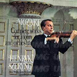 Mozart: Complete Works for Violin and Orchestra
