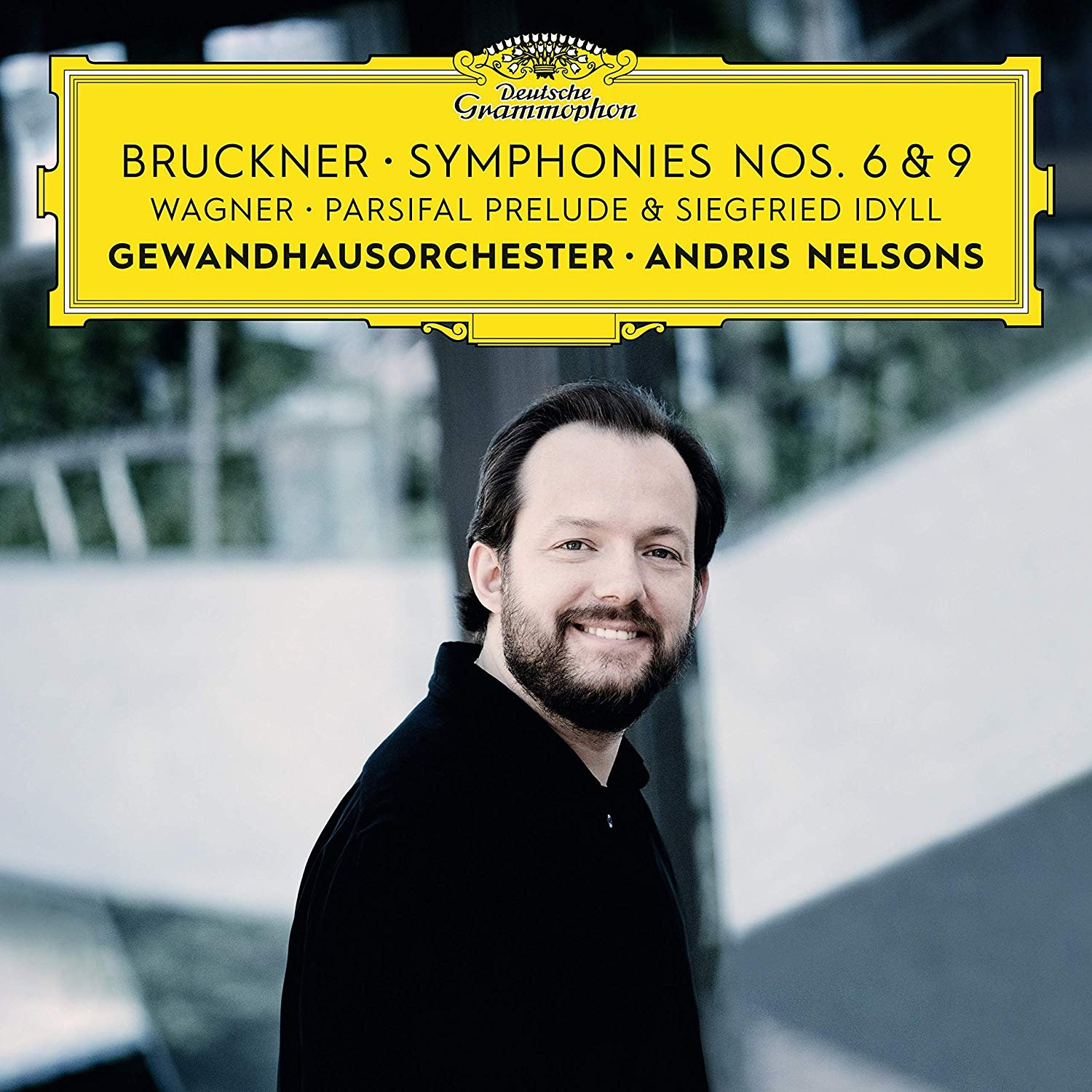 Bruckner: Symphonies Nos. 6 & 9 – Wagner: Siegfried Idyll / Parsifal Prelude