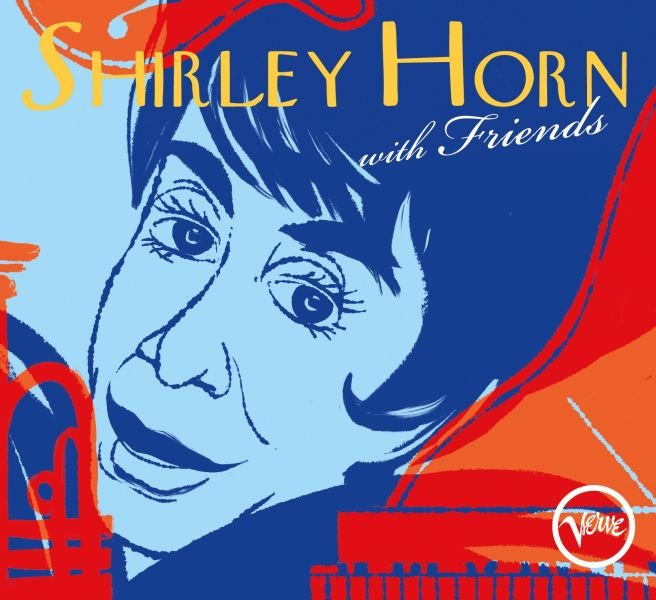'SHIRLEY HORN WITH FRIENDS': il ritratto di un'antidiva