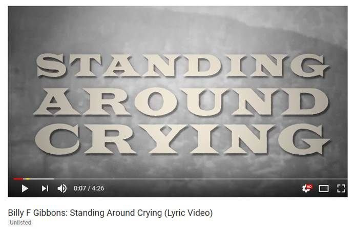 "BILLY F GIBBONS: il nuovo lyric video ""Standing Around Crying"" è servito!"