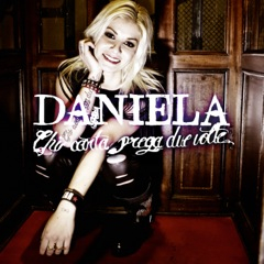 Daniela Chi canta prega 2 voltre